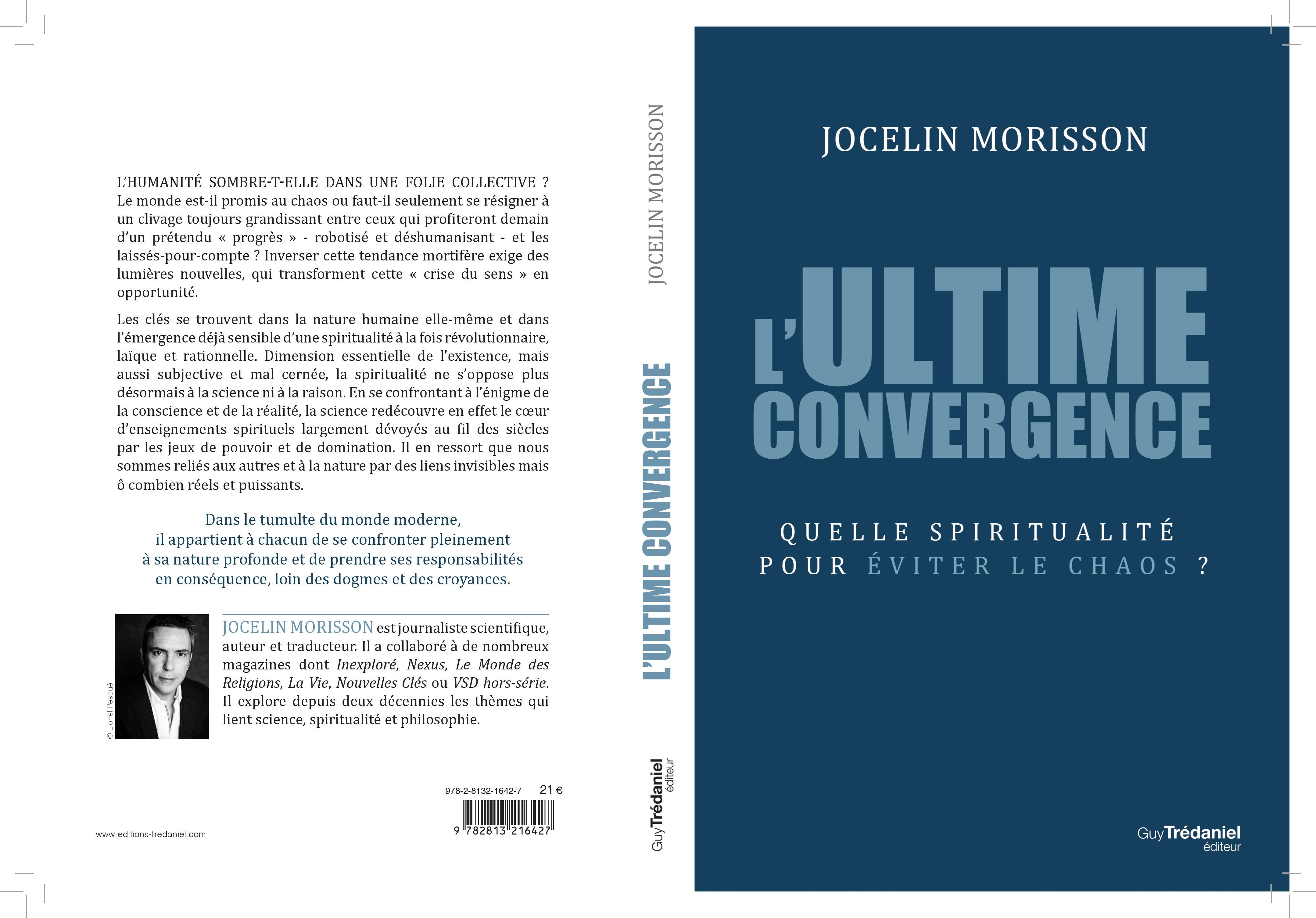 L'Ultime Convergence - Quelle spiritualité pour éviter le chaos?