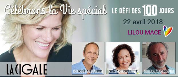 RDV à La Cigale à Paris ou en diffusion gratuite en ligne : Célébrons la Vie le 22 avril 2018 !