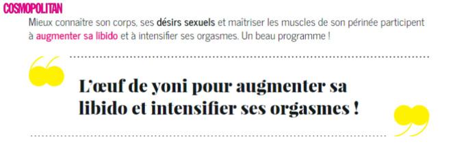 """COSMOPOLITAIN - Article : """"AVEC L'ŒUF DE YONI, MUSCLER SON PÉRINÉE N'A JAMAIS ÉTÉ AUSSI ORGASMIQUE !"""""""