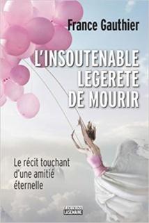 """Accompagner un être cher à traverser """" le voile """" - France Gauthier"""