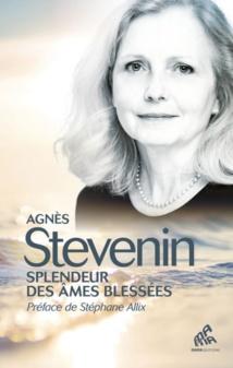 Splendeur des âmes blessées - Agnès Stevenin