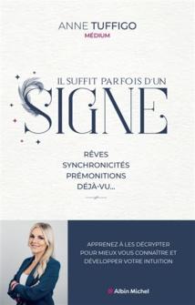 SIGNES : Rêves, synchronicités, prémonitions, déjà-vu - Anne Tuffigo