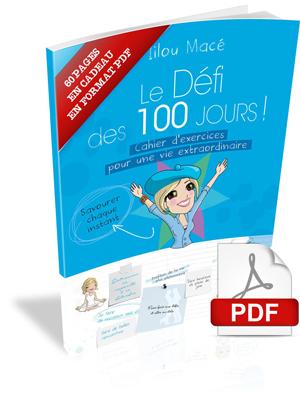 TÉLÉCHARGEZ GRATUITEMENT LES PREMIÈRES PAGES DES CAHIERS DU DÉFI DES 100 JOURS !