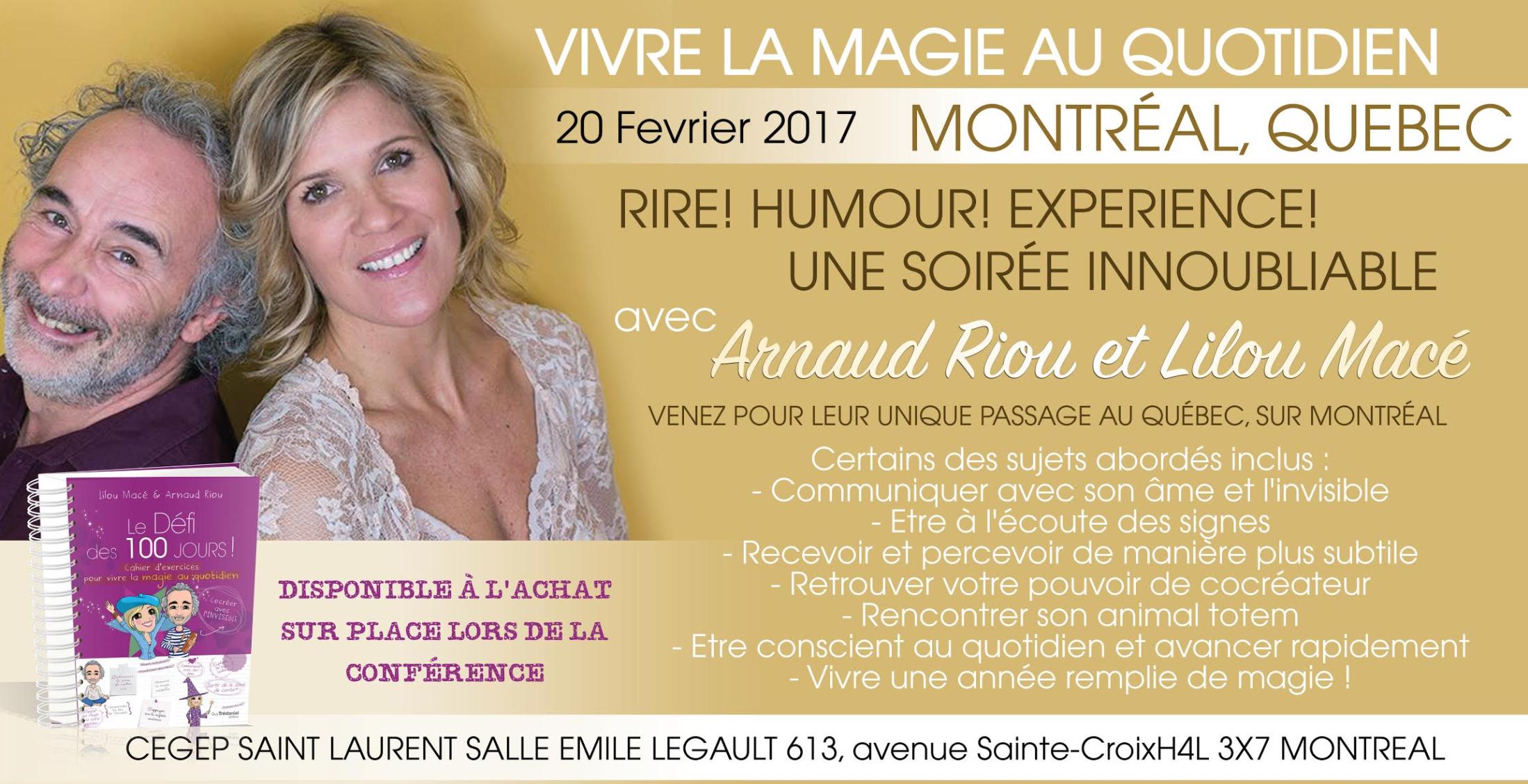 """MONTRÉAL - 20 FÉVRIER 2017 - CONFÉRENCE """"COMMENT VIVRE LA MAGIE AU QUOTIDIEN"""""""