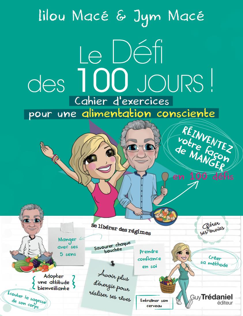 NOUVEAU: DÉFI DES 100 JOURS POUR UNE ALIMENTATION CONSCIENTE