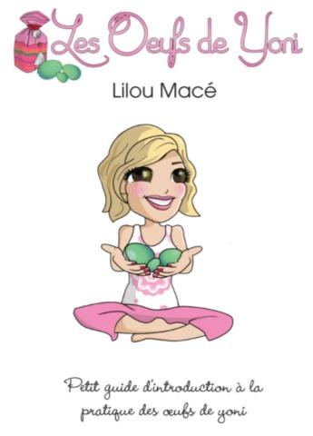 La Pratique de l'Oeuf de Yoni ou Oeuf de Jade - Lilou Macé