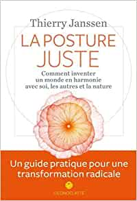 Faire face à la crise en trouvant la posture juste - Thierry Janssen