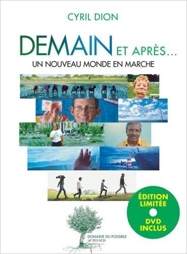 """Cyril Dion: du """"colibris"""" burn-out à réalisateur du film-documentaire """"Demain"""""""