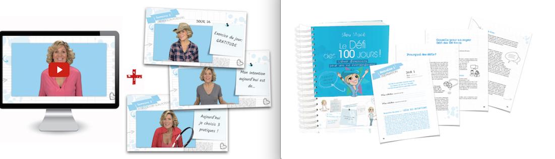 DÉFI DES 100 JOURS: TÉLÉCHARGER GRATUITEMENT  60 PAGES DU CAHIER D'EXERCICES & 3 VIDÉOS INSPIRANTES