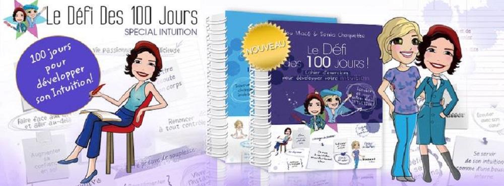 """Avril 2016 - Sortie du nouveau """"Cahier d'exercices pour développer son intuition en 100 jours !"""" de Sonia Choquette et Lilou Macé"""