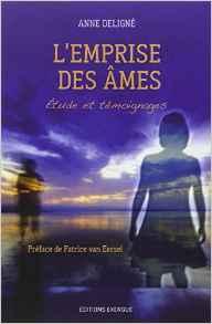 Emprises d'âmes & esprits possessifs - Anne Deligné