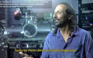"BANDE ANNONCE ""L'UNIVERS CONNECTE"" - OCTOBRE 2016 - NASSIM HARAMEIN"