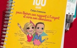 Le Défi des 100 jours Spécial Abondance & Argent : le nouveau cahier de Lilou Macé et Christian Junod