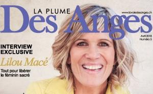 """LA PLUME DES ANGES : """"Tout pour libérer le féminin sacré"""" avec Lilou Macé"""