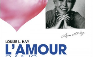 Traitement du mérite par Louise Hay, extrait de L'amour sans condition