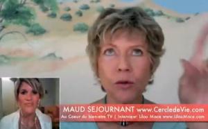 Le pouvoir de l'Intention et de la Loi de l'Attraction - Maud Séjournant