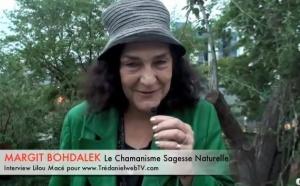 Chamanisme, sagesse naturelle - Margit Bohdalek