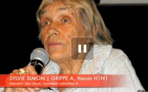 VACCIN H1N1: Mensonges vaccin Grippe A - Sylvie Simon (3/5)