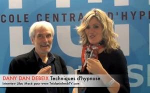 Techniques d'hypnose pour communiquer et convaincre - Dany Dan Debeix