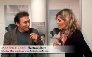 Electrocultures et énergies libres - Maxence Layet