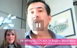 Régime Mastication - Dr Arnaud Cocaul