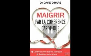 Maigrir par la coherence Cardiaque (2/2) - Dr David O'hare