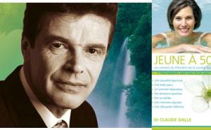 Comment rester Jeune à 50 ans - Dr Claude Dalle