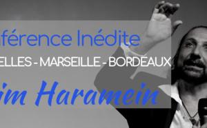 MAI 2019 - NASSIM HARAMEIN EN CONFÉRENCE : SES NOUVELLES DÉCOUVERTES !