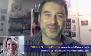 Vincent Cespedes: Renaître de ses cendres et se reinventer