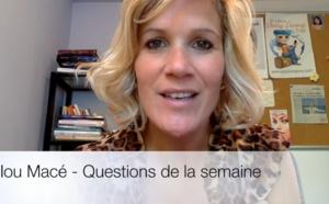 Questions de la semaine pour Lilou
