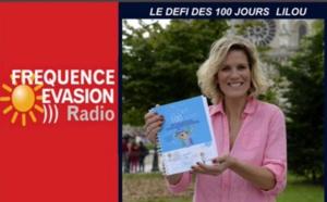 LILOU MACE - Le Défi des 100 jours sur Fréquence Evasion
